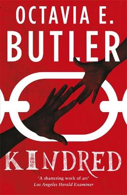 Kindred - Butler, Octavia E.