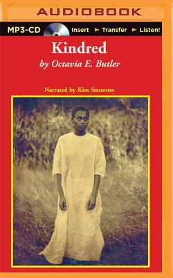 Kindred - Butler, Octavia E, and Staunton, Kim (Read by)