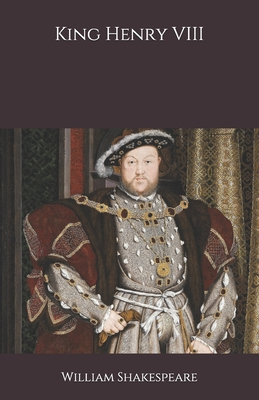 King Henry VIII - Shakespeare, William