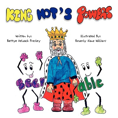 King Not's Powers - Presley, Bettye Deloach