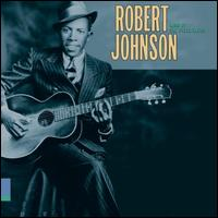 King of the Delta Blues [Columbia/Legacy] - Robert Johnson