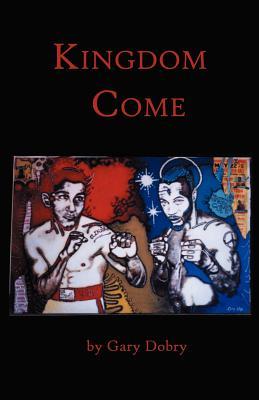 Kingdom Come - Dobry, Gary