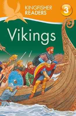 Kingfisher Readers Level 3: Vikings - Steele, Philip