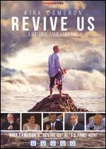 Kirk Cameron: Revive Us