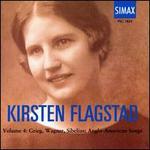 Kirsten Flagstad, Vol. 4: Grieg, Wagner, Sibelius, Anglo-American Songs