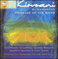 Kirwani: Message of the Birds - Hariprasad Chaurasia / George Brooks / Gwyneth Wentink / Vijay Ghate