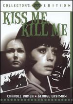 Kiss Me, Kill Me [Collector's Edition]