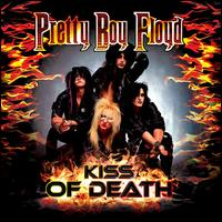 Kiss of Death: A Tribute to Kiss - Pretty Boy Floyd