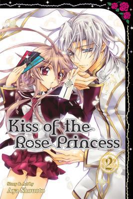 Kiss of the Rose Princess, Vol. 2 - Shouoto, Aya