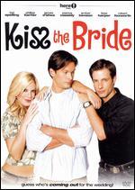 Kiss the Bride - C. Jay Cox