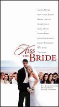 Kiss the Bride - Vanessa Parise