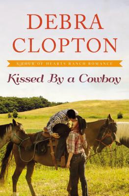 Kissed by a Cowboy - Clopton, Debra