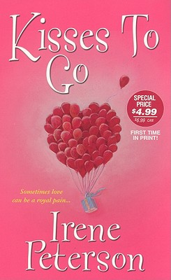 Kisses to Go - Peterson, Irene