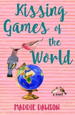 Kissing Games of the World - Dawson, Maddie