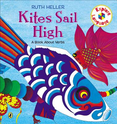 Kites Sail High - Heller, Ruth
