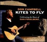 Kites To Fly: Celebrating the Music of Dan Fogelberg
