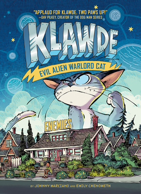 Klawde: Evil Alien Warlord Cat: Enemies #2 - Marciano, Johnny, and Chenoweth, Emily