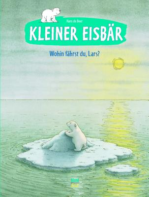 Kleiner Eisbar - Wohin Fahrst Du, Lars? - De Beer, Hans