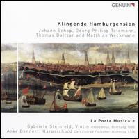 Klingende Hamburgensien - Anke Dennert (harpsichord); Gabriele Steinfeld (violin); La Porta Musicale