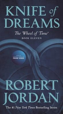 Knife of Dreams: Book Eleven of 'the Wheel of Time' - Jordan, Robert