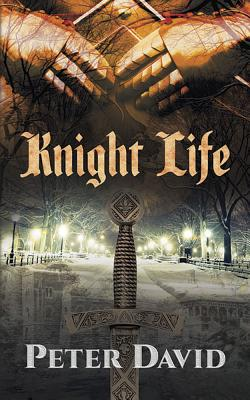 Knight Life - David, Peter