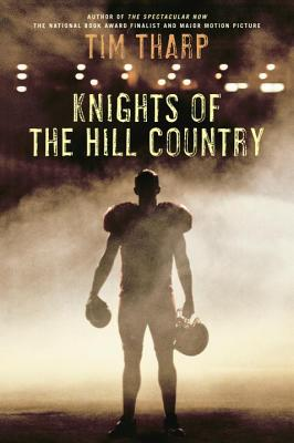 Knights of the Hill Country - Tharp, Tim