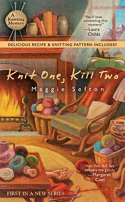 Knit One, Kill Two - Sefton, Maggie