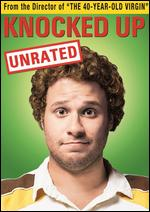 Knocked Up [Unrated] - Judd Apatow