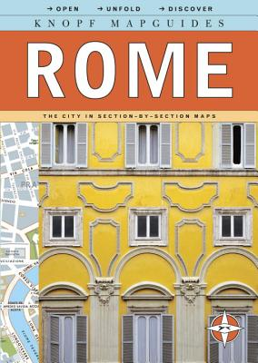 Knopf Mapguides: Rome: The City in Section-By-Section Maps - Knopf Guides