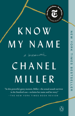 Know My Name: A Memoir - Miller, Chanel