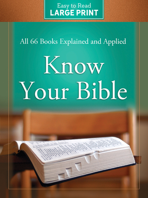 Know Your Bible Large Print Edition - Kent, Paul