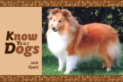 Know Your Dogs - Byard, Jack
