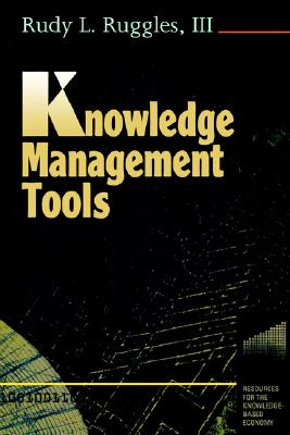 Knowledge Management Tools - Ruggles, Rudy