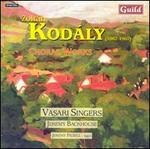 Kodály: Choral Works