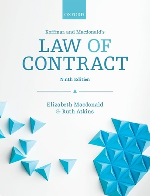Koffman & Macdonald's Law of Contract - Macdonald, Elizabeth, and Atkins, Ruth