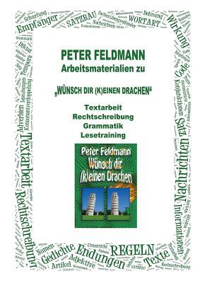 Kopiervorlagen Zu Wunsch Dir (K)Einen Drachen - Feldmann, Peter
