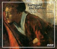 Korngold: Die Kathrin - David Rendall (tenor); Della Jones (mezzo-soprano); Lillian Watson (soprano); Melanie Diener (soprano);...