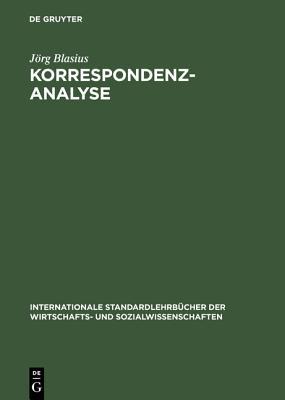 Korrespondenzanalyse - Blasius, Jorg