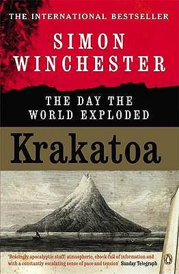 Krakatoa: The Day the World Exploded - Winchester, Simon