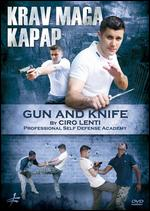 Krav Maga Kapap: Gun and Knife -