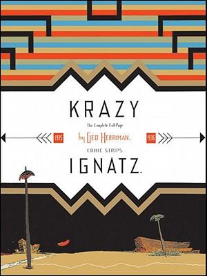 "Krazy & Ignatz 1935-1936: ""A Wild Warmth of Chromatic Gravy"" Krazy Kat - Herriman, George, and Blackbeard, Bill (Editor)"