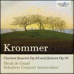 Krommer: Clarinet Quartet Op.83 and Quintet Op.95