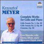 Krzysztof Meyer: Complete Works for Cello and Piano