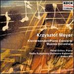 Krzysztof Meyer: Piano Concerto; Musica incrostata