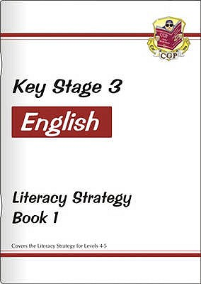 KS3 English Literacy Strategy - Book 1, Levels 4-5 - CGP Books (Editor)