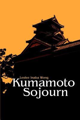 Kumamoto Sojourn - Inaba Wong, Leslee