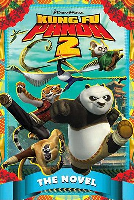 Kung Fu Panda 2: The Novel - West, Tracey