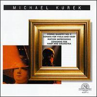 Kurek: String Quartet/Sonata/Matisse Impressions/Concerto - Blair String Quartet; Blair Woodwind Quintet; Bobby Taylor  (oboe); Bradley Mansell (cello); Bruce Christensen (viola);...