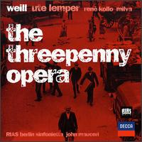 Kurt Weill: Die Dreigroschenoper (The Threepenny Opera) - Helga Dernesch (soprano); Mario Adorf (vocals); Milva (vocals); René Kollo (vocals); Rolf Boysen (vocals);...