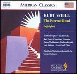 Kurt Weill: The Eternal Road (Highlights)